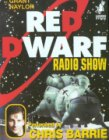 Red Dwarf Radio Show - competition prize for June!