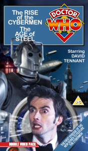 Benjamin's retro VHS cover for Rise of the Cybermen and The Age of Steel